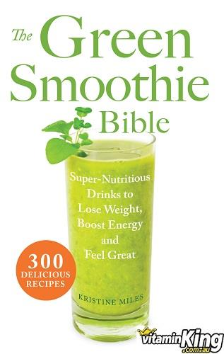 Green Smoothie Bible - Kristine Miles
